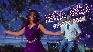 Asha Asha - Song Promo - Padesave