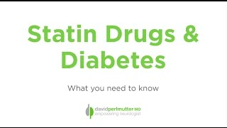 Statin Drugs & Diabetes: What You Need To Know