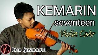 [Violin Cover] KEMARIN (Seventeen) Biola/Violin Cover | Lagu Sedih Akhir Tahun 2018
