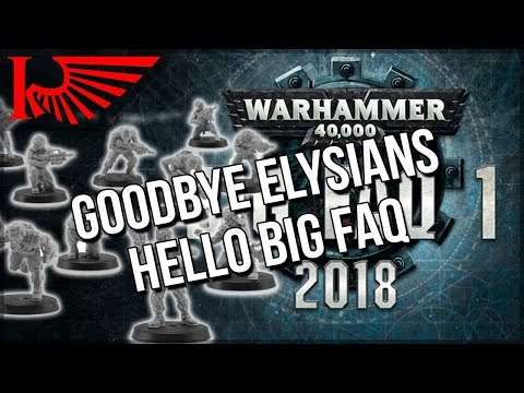 RIP Elysians & Let's Talk About That Big Warhammer 40,000 FAQ