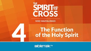The Function of the Holy Spirit