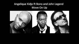 ♫ Angelique Kidjo ft Bono and John Legend - Move on Up ♫