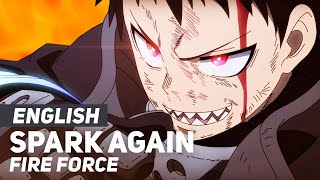 """Fire Force - """"Spark Again"""" 