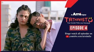 Tathaastu | Episode 4 | An Arre Original Web Series