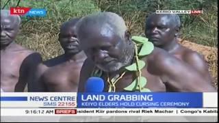 Cursing ceremony for land grabbers: Keiyo elders' process underway