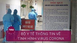 Bộ Y tế thông tin chính thức dịch nCoV  | VTC Now