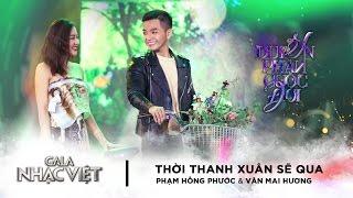 Thời Thanh Xuân Sẽ Qua - Văn Mai Hương ft. Phạm Hồng Phước