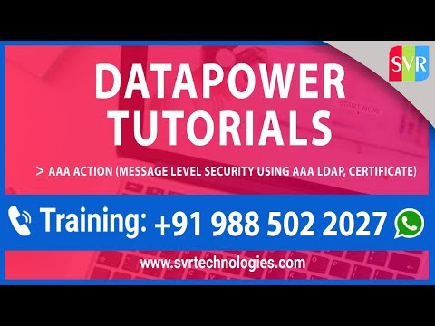 Datapower tutorials || AAA Action message level security || LDAP ...