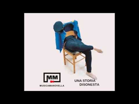 UNA STORIA DISONESTA - MUSICAMANOVELLA