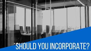 Should Your Company Be a Corporation?