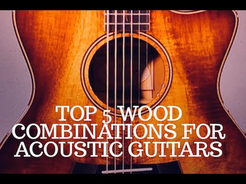 Top 5 Wood Combinations for Acoustic Guitars