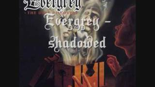 Evergrey - Shadowed