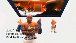 2Pac - Hit 'em up Remix 2017