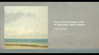 Piano Trio in E flat major, D. 929