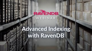 Advanced Indexing in RavenDB