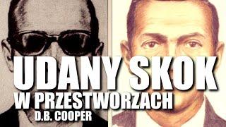 UDANY SKOK W PRZESTWORZACH – D.B. COOPER