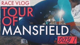 RACE VLOG | TOUR OF MANSFIELD DAY 1