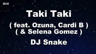 Taki Taki Feat. Selena Gomez, Ozuna & Cardi B   DJ Snake Karaoke 【With Guide Melody】 Instrumental