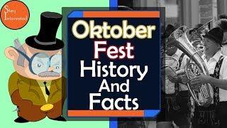 Why Do We Celebrate Oktoberfest - History Of Oktoberfest