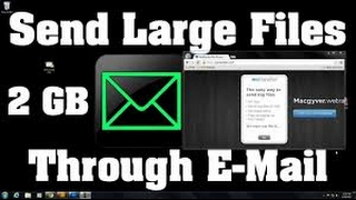 How to Email Large Files with Gmail   Attach Very Large Files To Gmail - Hotmail