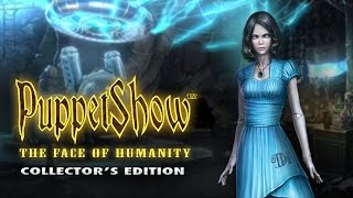 PuppetShow: The Face of Humanity Collector's Edition video