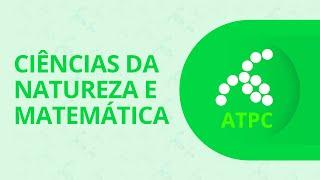 ATPC – Ciências da Natureza e Matemática: Avaliação – 14/05/2020