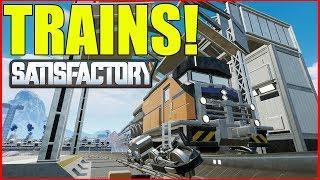 Satisfactory Experimental | Trains!