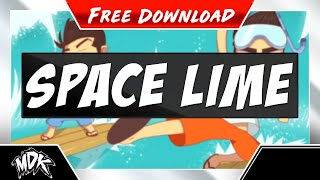 ♪ MDK x DOCTOR VOX - Space Lime [FREE DOWNLOAD] ♪