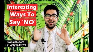 How to Say 'No' Without Being Rude | 10 Ways | Step by Step Guide