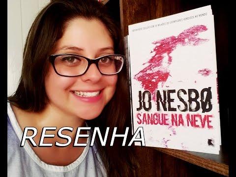 SANGUE NA NEVE por Jo Nesbo