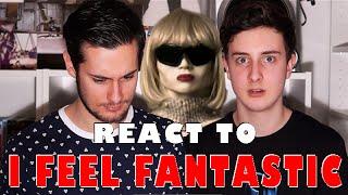 PAUL AND TOM REACT TO ' I FEEL FANTASTIC '