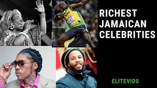 TOP 10 RICHEST JAMAICAN CELEBRITIES AND THEIR NET-WORTH 2019