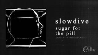 "Slowdive - Sugar for the Pill (Simon Scott 'Eurorack"" Remix)"