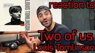 """Music Producer Reacts To: """"Two of Us"""" by Louis Tomlinson"""