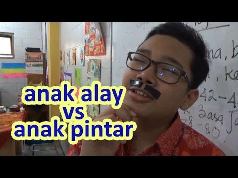 Video Anak Alay vs Anak Pintar