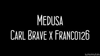 Medusa   Carl Brave X Franco 126 • Testo
