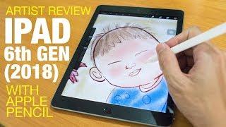 Artist Review: iPad 6 Gen (2018) with Apple Pencil - dooclip.me
