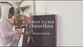 comethru jeremy zucker piano cover - Thủ thuật máy tính