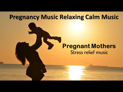 Pregnancy Music Relaxing Piano Music for Labor Music for Babies