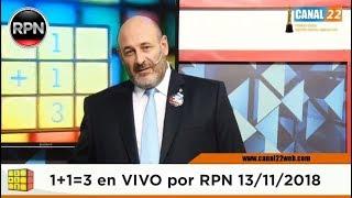 Uno mas Uno tres en VIVO 13/11/2018 1+1=3 #CúneoEnVIVO