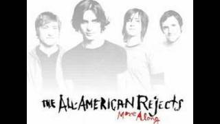 The All-American Rejects - Change Your Mind  Move Along