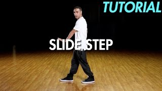 How to Slide Step (Hip Hop Dance Moves Tutorial) | Mihran Kirakosian