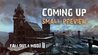 Fallout 4 Mods - What's coming up - Small preview