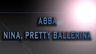 ABBA-Nina, Pretty Ballerina [HD AUDIO]