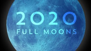 Eclipse 2020 13 Full Moons, 2 Supermoons and a rare Blue Moon