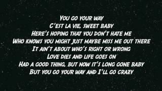 Alan Jackson   You Go Your Way Lyrics
