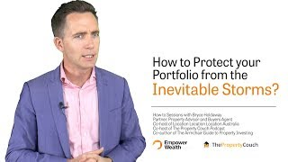How to Protect your Portfolio from the Inevitable Storms?
