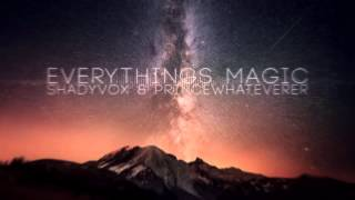Everything's Magic (Angels & Airwaves Cover) - ShadyVox & PrinceWhateverer