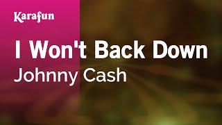Karaoke I Won't Back Down   Johnny Cash *