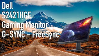 Dell S2421HGF   FreeSync G-Sync Supported